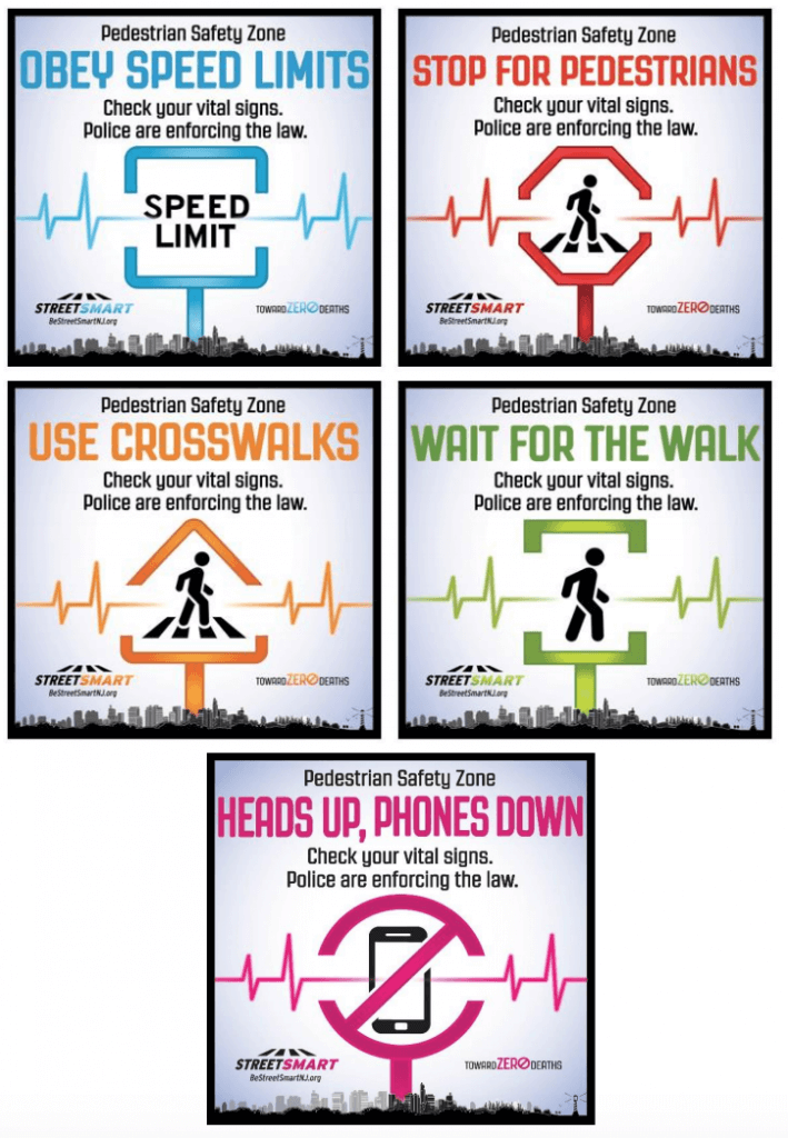 Examples of some of the graphical messages that have been used in Street Smart NJ campaigns.