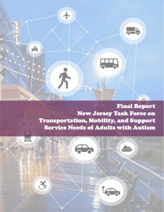 Final Report New Jersey Task Force on Transportation, Mobility, and Support Service Needs of Adults with Autism